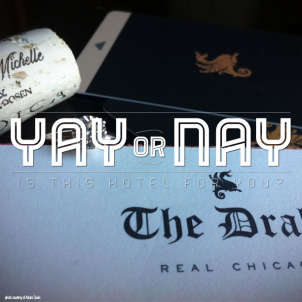 Yay or Nay –  The Drake Hotel Chicago