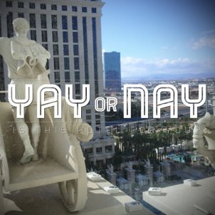 Yay or Nay – Caesars Palace Vegas