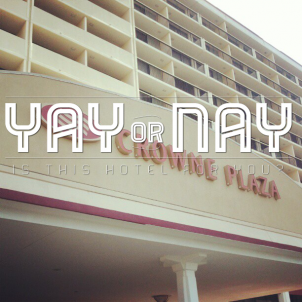 Yay or Nay –  Crowne Plaza Jacksonville
